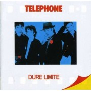 Telephone - Dure Limite Remastered (0094637117422) (1 CD)