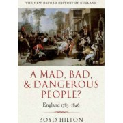 A Mad, Bad, and Dangerous People? by Boyd Hilton