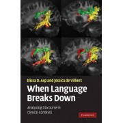 When Language Breaks Down by Elissa D. Asp