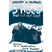 Shoes That Fit Our Feet by D. Hopkins