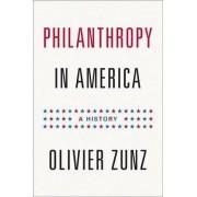 Philanthropy in America by Olivier Zunz