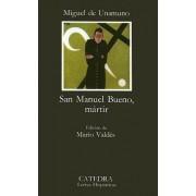 San Manuel Bueno, Martir: San Manuel Bueno, Martir by Unamuno