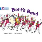 Collins Big Cat: Bert's Band: Band 04/Blue by Martin Waddell