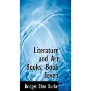 Literature and Art Books by Bridget Ellen Burke