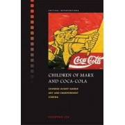 Children of Marx and Coca-Cola by Xiaoping Lin