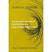 Boundary Spanning by Toba Schwaber Kerson