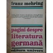Pagini Despre Literatura Germana - Franz Mehring