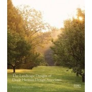 The Landscape Designs of Doyle Herman Design Associates by Kathryn Herman