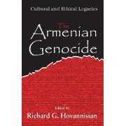 The Armenian Genocide by Richard G. Hovannisian