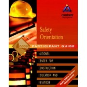 Safety Orientation: Pocket Guide by Nccer