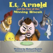 Lt. Arnold and the Case of the Missing Biscuit
