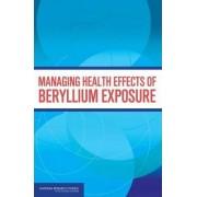 Managing Health Effects of Beryllium Exposure by Committee on Beryllium Alloy Exposures