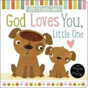 God Loves You, Little One by Thomas Nelson
