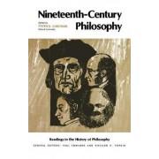 Nineteenth-Century Philosophy by Patrick Gardiner