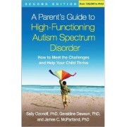 A Parent's Guide to High-Functioning Autism Spectrum Disorder by Sally Ozonoff