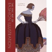 The Fine Art of Fashion Illustration by Julian Robinson
