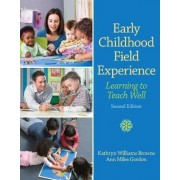 Early Childhood Field Experience by Kathryn Williams Browne