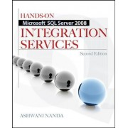 Hands-On Microsoft SQL Server 2008 Integration Services by Ashwani Nanda
