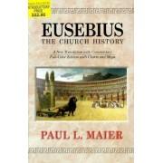 Eusebius--the Church History by Eusebius of Caesarea