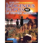 Sose Alive Topic Books: Indigenous People of Western Australia by Neville Green