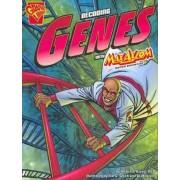 Decoding Genes with Max Axiom by Amber Keyser