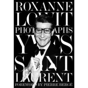 Yves Saint Laurent by Roxanne Lowit