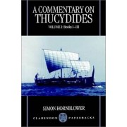 A Commentary on Thucydides: Volume I, Books I-III by Senior Research Fellow Simon Hornblower