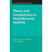 Theory and Computation of Hydrodynamic Stability by W. O. Criminale