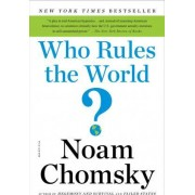 Who Rules the World? by Institute Professor & Professor of Linguistics (Emeritus) Noam Chomsky