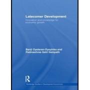 Latecomer Development by Banji Oyelaran-Oyeyinka