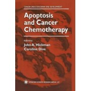 Apoptosis and Cancer Chemotherapy by J. Hickman