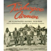 The Tuskegee Airmen by Joseph Caver