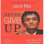 Never Give Up by Jack Ma