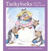 Tackylocks and the Three Bears by Helen Lester