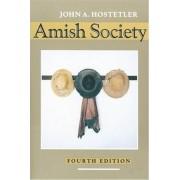Amish Society by John A. Hostetler
