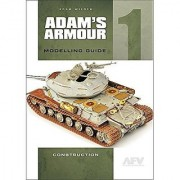 AFV modeler separate Adams armor modeling guide 1 assembly knitting ADAM'S ARMOUR MODELLING GUIDE 1 CONSTRUCTION