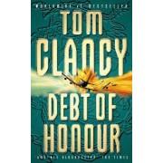 Debt of Honour by Tom Clancy