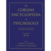 The Corsini Encyclopedia of Psychology, Volume 3 by Irving B Weiner