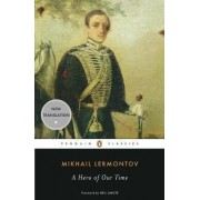 A Hero of Our Time by Mikhail Lermontov
