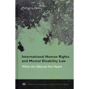 International Human Rights and Mental Disability Law by Michael L. Perlin