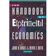The Handbook of Experimental Economics by John H. Kagel