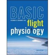 Basic Flight Physiology by Richard O. Reinhart