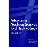 Advances in Nuclear Science and Technology: Volume 25 by Jeffery Lewins