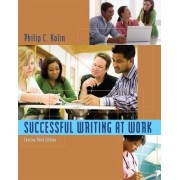 Successful Writing at Work by Philip C Kolin