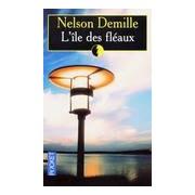 L'île des fléaux - Nelson Demille - Livre
