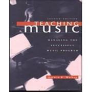 Teaching Music by Darwin E Walker