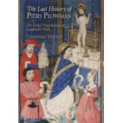 The Lost History of Piers Plowman by Lawrence Warner