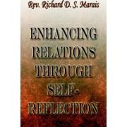 Enhancing Relations Through Self-Reflection by Richard D S Marais