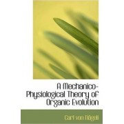 A Mechanico-Physiological Theory of Organic Evolution by Carl Von Ngeli
