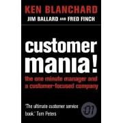 Customer Mania! by Ken Blanchard